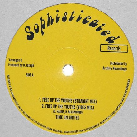 Time Unlimited - Free Up The Youths / High Times Players - Version (Sophisticated / Archive) 12""